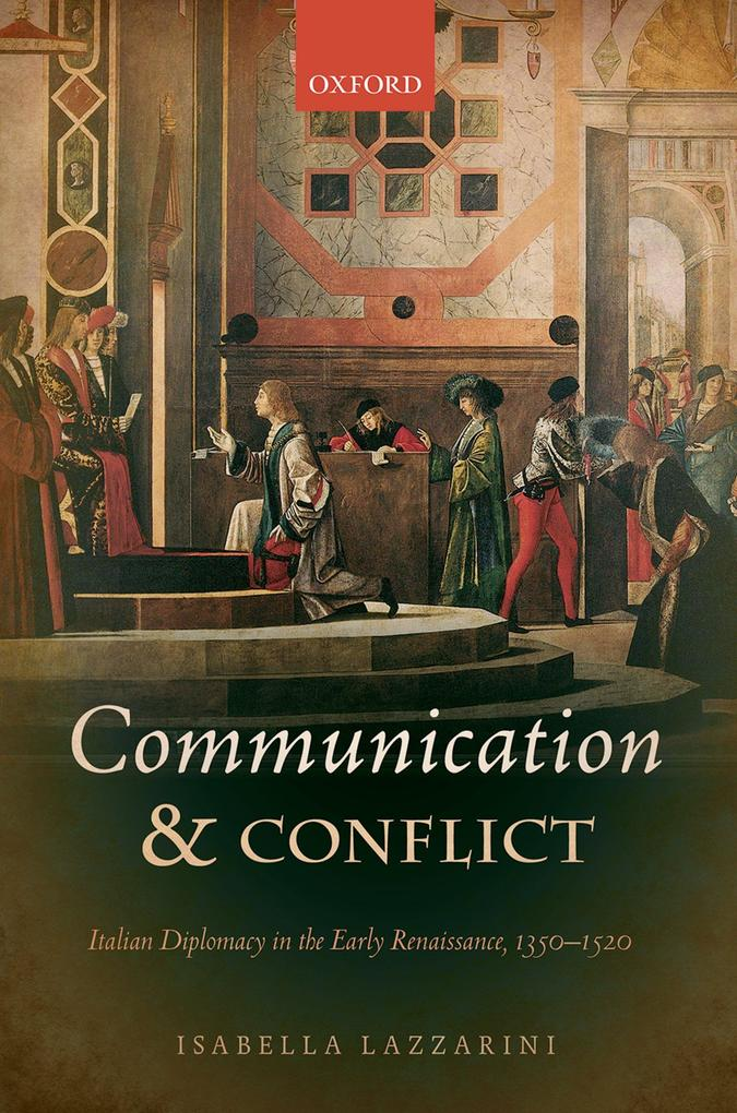 Communication and Conflict: Italian Diplomacy i...
