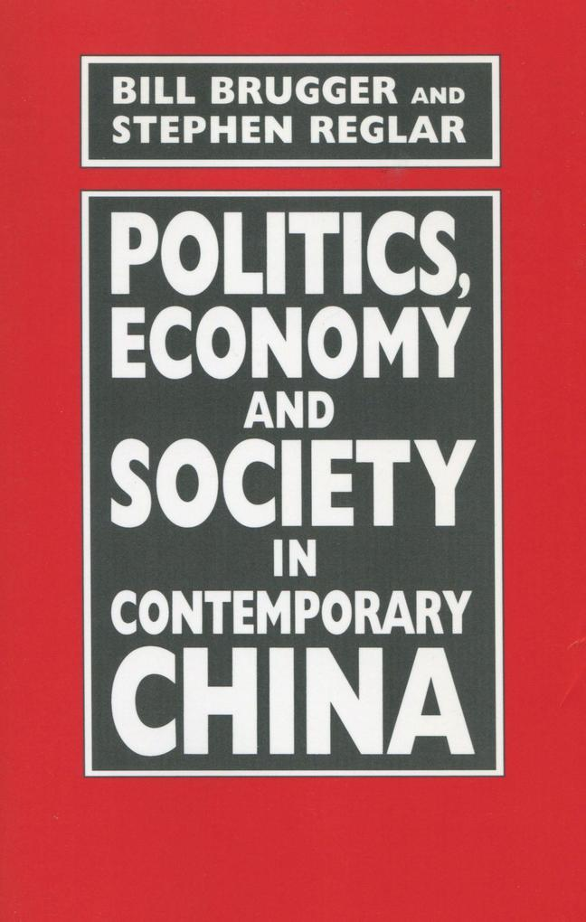 Politics, Economy, and Society in Contemporary China als Taschenbuch