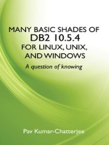 Many Basic Shades of DB2 10.5.4 for Linux, UNIX...