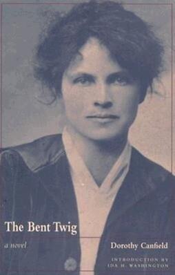 Bent Twig: Dorothy Canfield als Taschenbuch