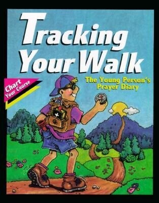 Tracking Your Walk: The Young Person's Prayer Diary als Taschenbuch