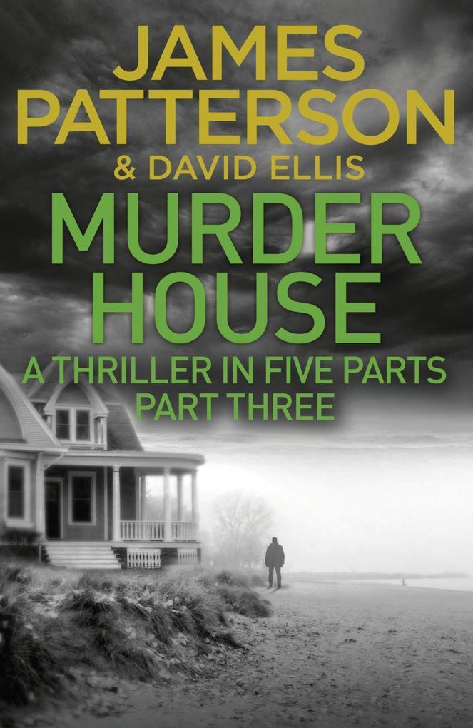 Murder House: Part Three als eBook Download von...