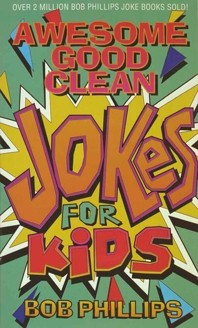 Awesome Good Clean Jokes for Kids als Taschenbuch