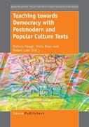 Teaching towards Democracy with Postmodern and Popular Culture Texts