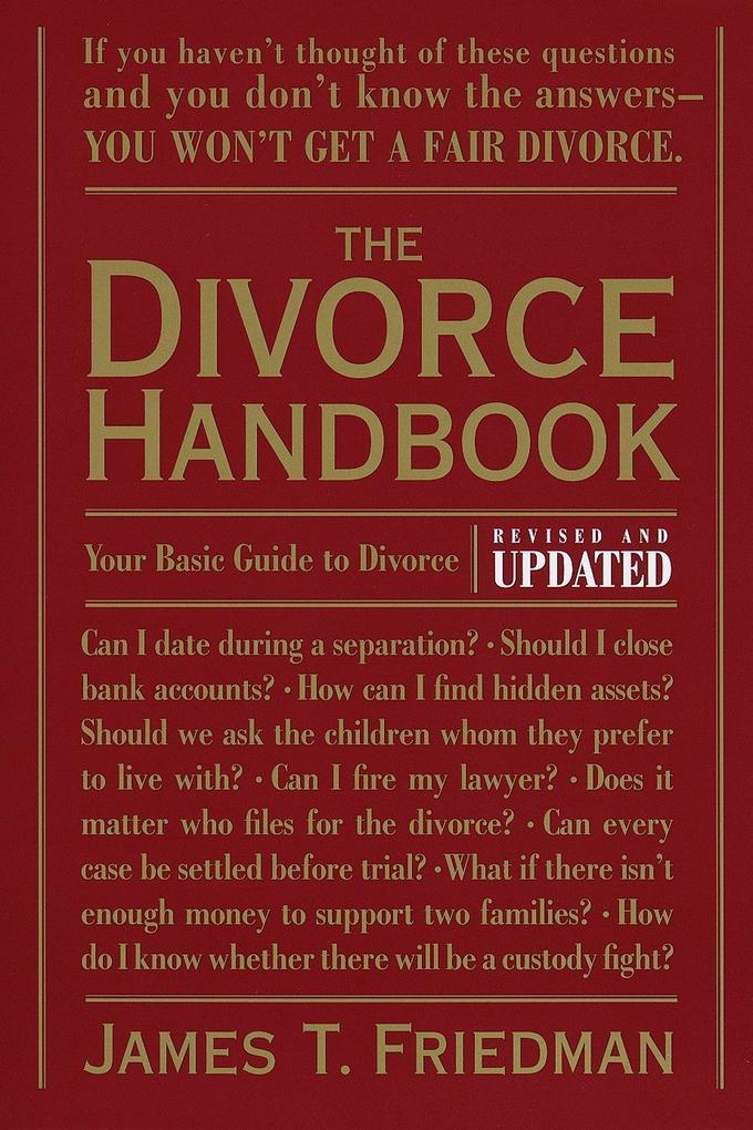 The Divorce Handbook: Your Basic Guide to Divorce (Revised and Updated) als Taschenbuch