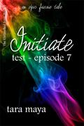Initiate - Test (Book 1-Episode 7)