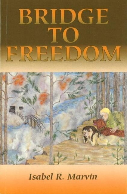 Bridge to Freedom (Revised) als Taschenbuch