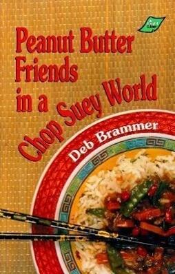 Peanut Butter Friends Grd 4-7 als Taschenbuch