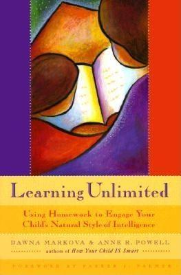 Learning Unlimited: Using Homework to Engage Your Child's Natural Style of Intelligence als Taschenbuch