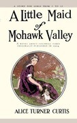 Little Maid of Mohawk Valley