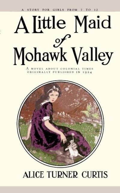 Little Maid of Mohawk Valley als Taschenbuch
