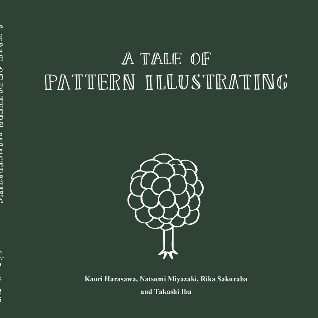 A Tale of Pattern Illustrating als Taschenbuch ...