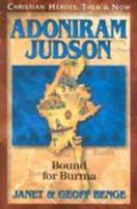 Adoniram Judson: Bound for Burma als Taschenbuch