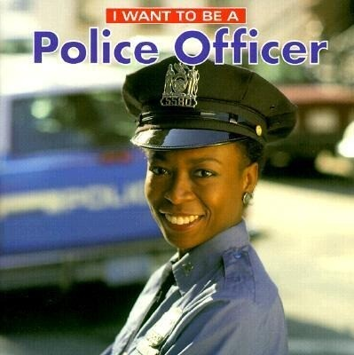 I Want to Be a Police Officer als Taschenbuch