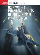 US Navy F-4 Phantom II Units of the Vietnam War 1964-68