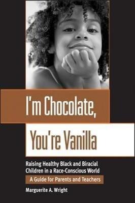 I'm Chocolate, You're Vanilla als Taschenbuch