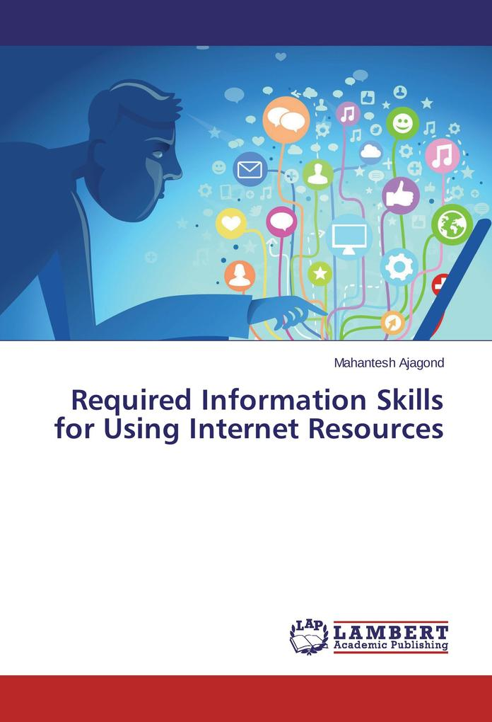 Required Information Skills for Using Internet ...