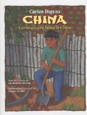 Carlos Digs to China / Carlos Excava Hasta La China als Buch