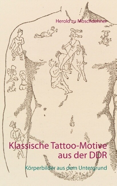 Klassische Tattoo-Motive aus der DDR als Buch v...