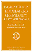 Incarnation in Hinduism and Christianity: The Myth of the God-Man