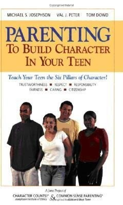 Parenting to Build Character in Your Teen als Taschenbuch