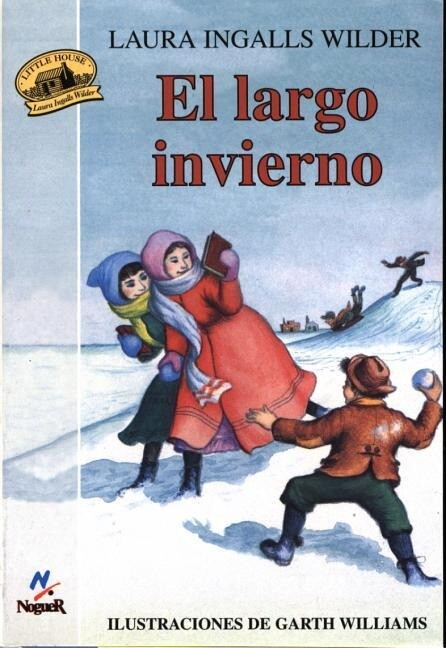 El Largo Invierno = The Long Winter als Taschenbuch