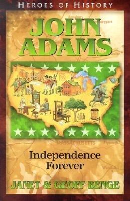 John Adams: Independence Forever als Taschenbuch