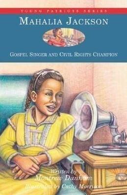 Mahalia Jackson: Gospel Singer and Civil Rights Champion als Taschenbuch