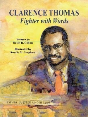 Clarence Thomas: Fighter with Words als Buch