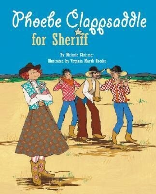 Phoebe Clappsaddle for Sheriff als Buch