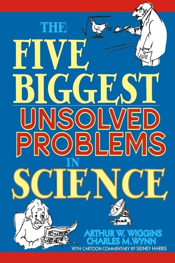 The Five Biggest Unsolved Problems in Science als Buch