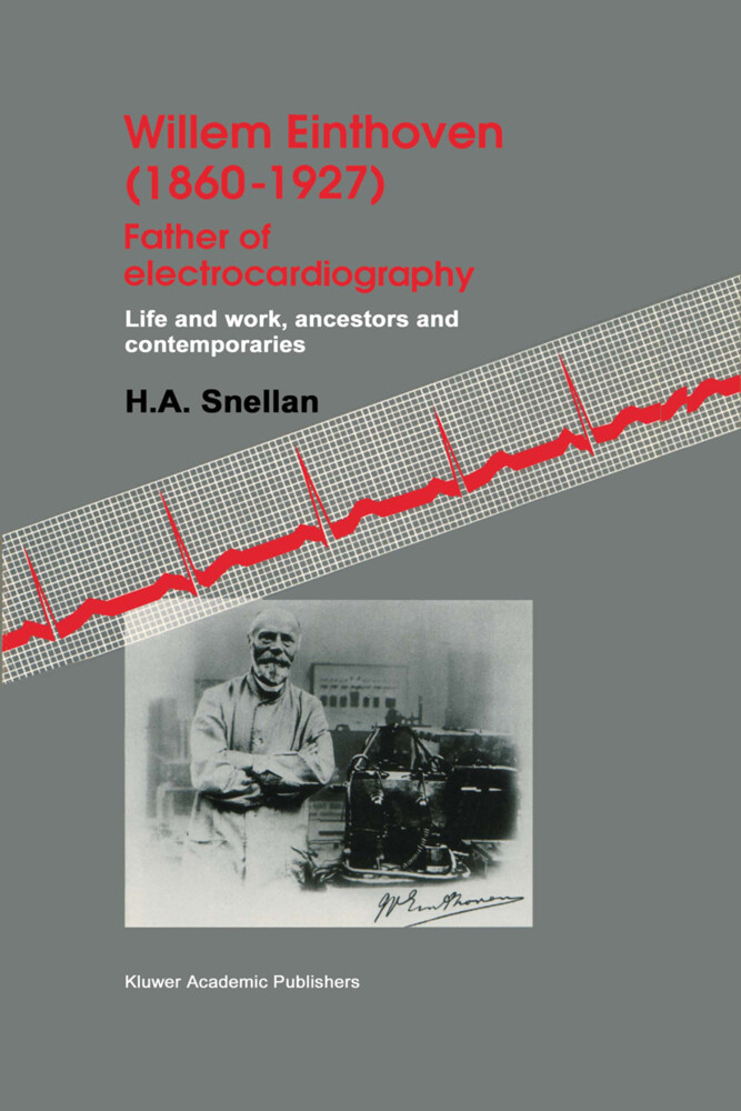 Willem Einthoven (1860-1927) Father of electrocardiography als Buch
