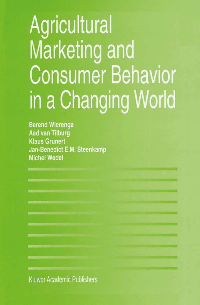 Agricultural Marketing and Consumer Behavior in a Changing World als Buch