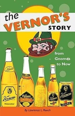 The Vernor's Story: From Gnomes to Now als Taschenbuch