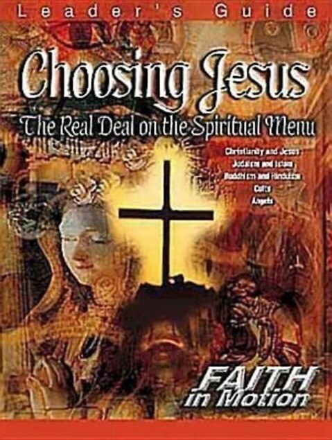 Choosing Jesus Leader's Guide: The Real Deal on the Spiritual Menu als Taschenbuch