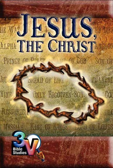 Jesus, the Christ: 3-V Bible Study als Taschenbuch