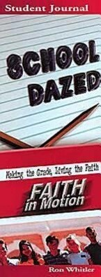 School Dazed: Making the Grade, Living the Faith als Taschenbuch