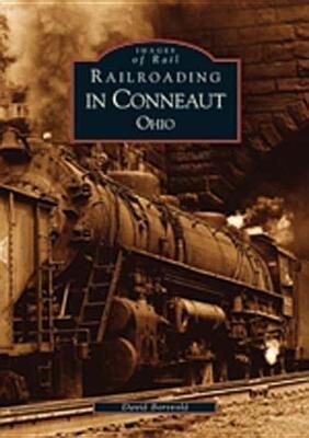 Railroading in Conneaut, Ohio als Taschenbuch
