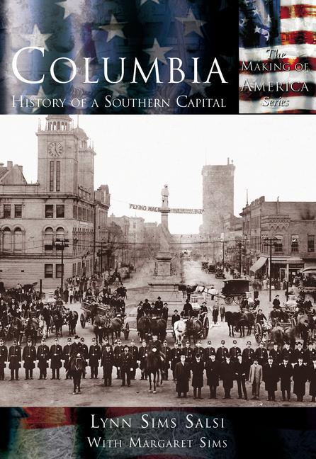 Columbia: History of a Southern Capital als Taschenbuch