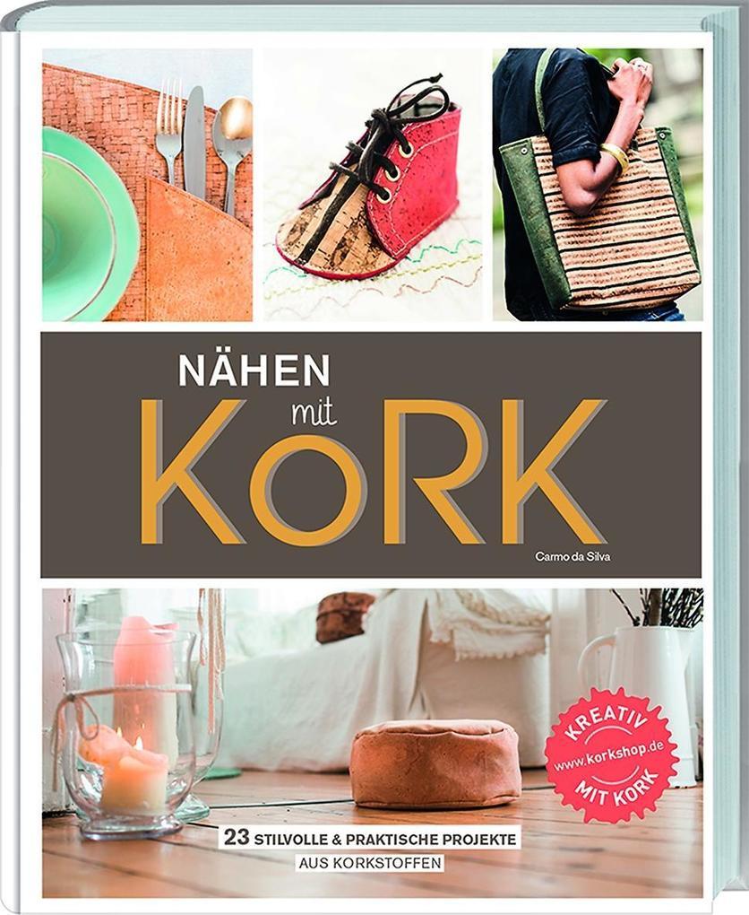 Nähen mit Kork als Buch von da Silva Carmo