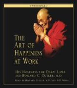The Art of Happiness at Work als Hörbuch