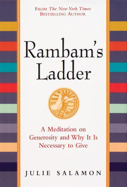 Rambam's Ladder: A Meditation on Generosity and Why It Is Necessary to Give als Buch