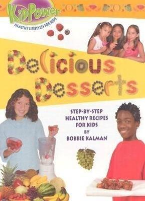 Delicious Desserts als Buch