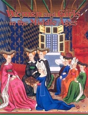 Women and Girls in the Middle Ages als Taschenbuch