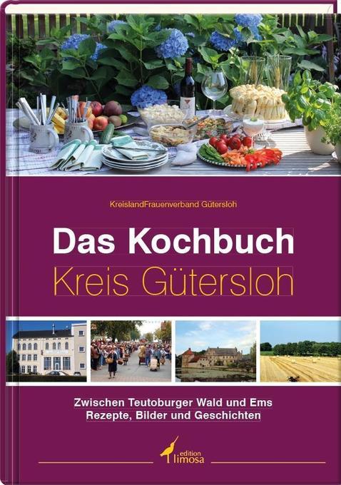 Das Kochbuch Kreis Gütersloh als Buch von Kreis...