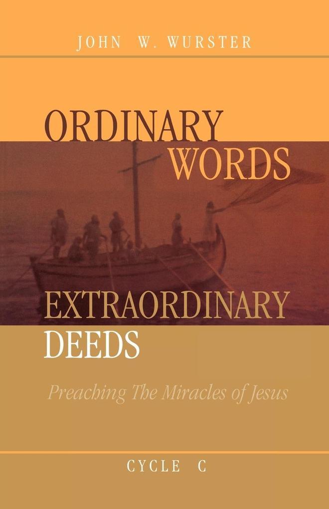 Ordinary Words, Extraordinary Deeds als Taschenbuch
