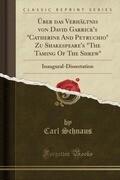 """Über das Verhältnis von David Garrick's """"Catherine And Petruchio"""" Zu Shakespeare's """"The Taming Of The Shrew"""""""