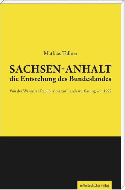 Sachsen-Anhalt - die Entstehung des Bundeslande...