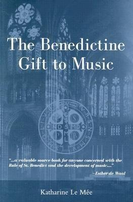 The Benedictine Gift to Music als Taschenbuch