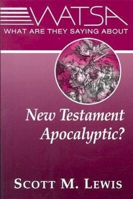 What Are They Saying about New Testament Apocalyptic? als Taschenbuch